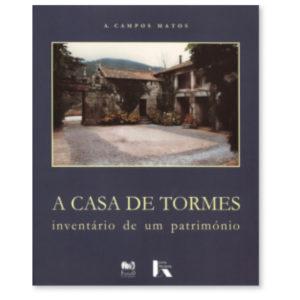 A Casa de Tormes - Inventário de Um Património