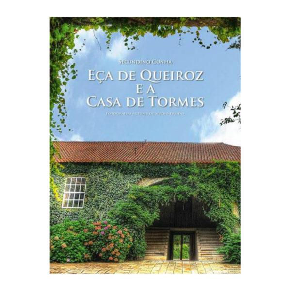 Eça de Queiroz e a Casa de Tormes
