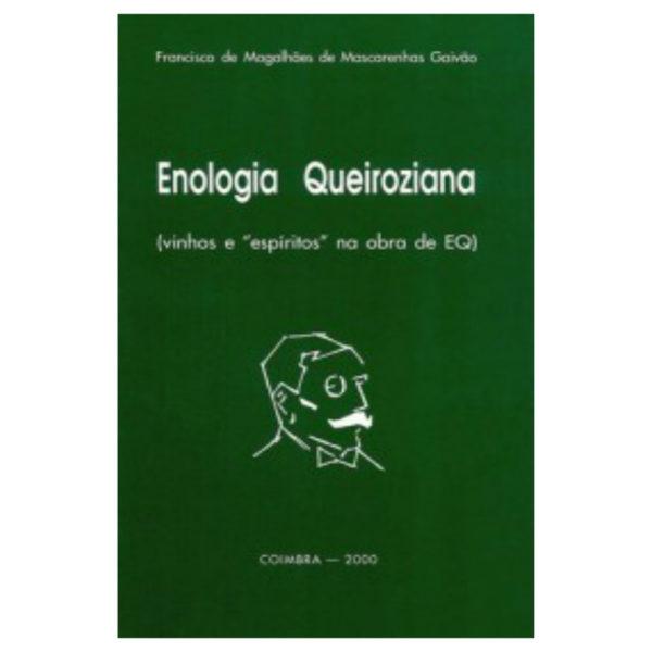 Enologia Queirosiana