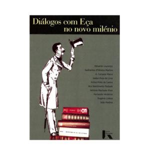 Diálogos com Eça de Queiroz no novo Milénio