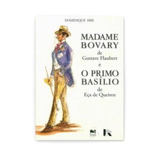 Madame Bovary e o Primo Basílio