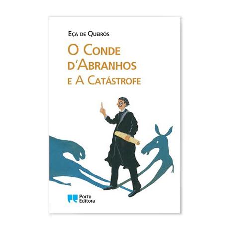 O Conde d'Abranhos e a Catástrofe
