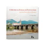 O Mistério da Estrada de Ponte do Lima