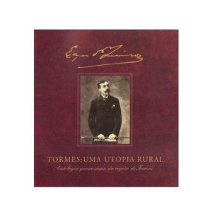 Tormes: uma Utopia Rural